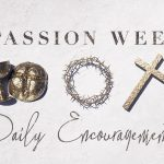 Daily Enc Passion Week Slider