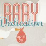Baby Dedication 4-25-21 slider